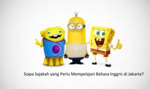 Siapa Sajakah yang Perlu Mempelajari Bahasa Inggris di Jakarta?